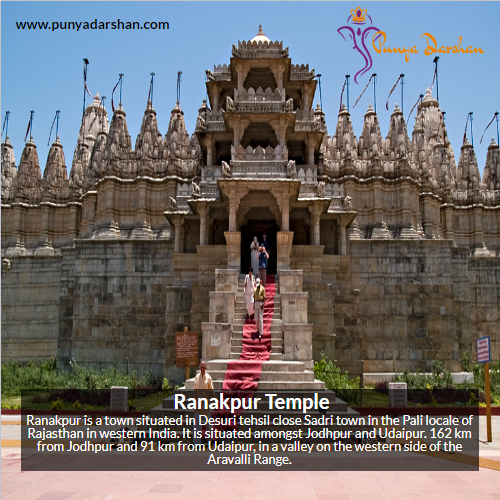 Ranakpur Temple, Ranakpur, Tirthankara Rishabhanatha, Jain temple Ranakpur, Mahavir, Jainism, Tirthankara Adinatha, Rajasthan, punyadarshan, India, Indian Temple, Famous Indian Temple, famous Jain Temple