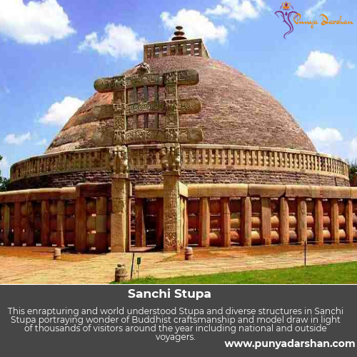 punyadarshan, sanchi stupa information, sanchi stupa images, features of sanchi stupa, how old is sanchi stupa, sanchi stupa in Madhya Pradesh, sanchi stupa history, sanchi stupa facts
