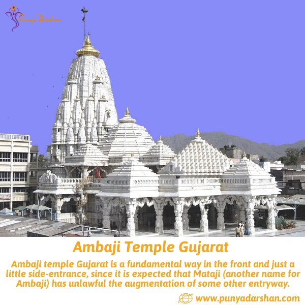 ambaji, Temple, Travel, Tourism, Punyadarshan, ambaji temple, ambaji temple gujarat, ambaji temple timings, ambaji mandir, how to reach ambaji temple, how to reach ambaji temple gujarat